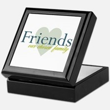 Friends, our chosen family Keepsake Box