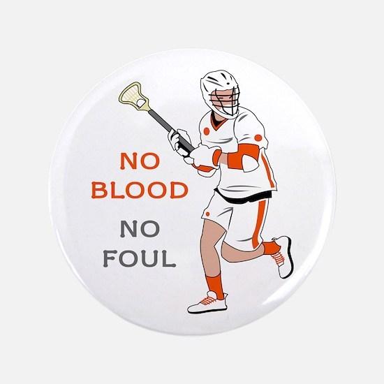 No Blood No Foul Button