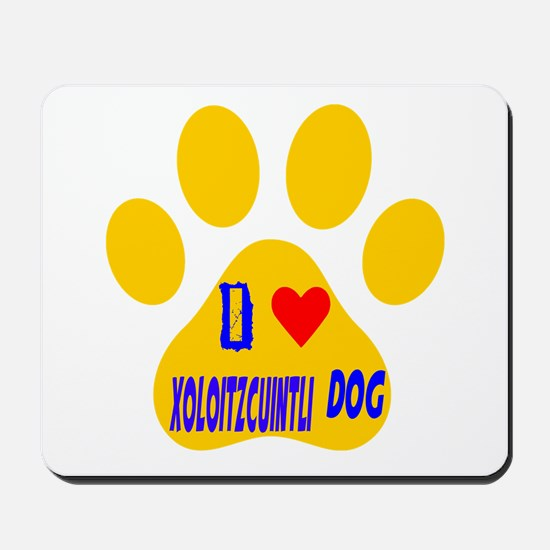 I Love Xoloitzcuintli Dog Mousepad