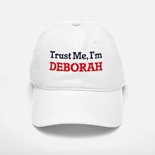 Trust Me, I'm Deborah Baseball Baseball Cap