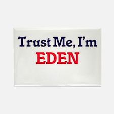 Trust Me, I'm Eden Magnets
