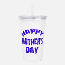 Happy Mother's Day Des Acrylic Double-wall Tumbler