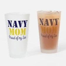 Navy Mom Proud of Son Drinking Glass