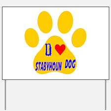 I Love Stabyhoun Dog Yard Sign