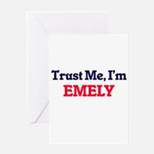 Trust Me, I'm Emely Greeting Cards