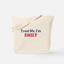 Trust Me, I'm Emily Tote Bag