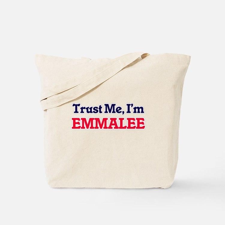 Trust Me, I'm Emmalee Tote Bag