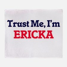 Trust Me, I'm Ericka Throw Blanket
