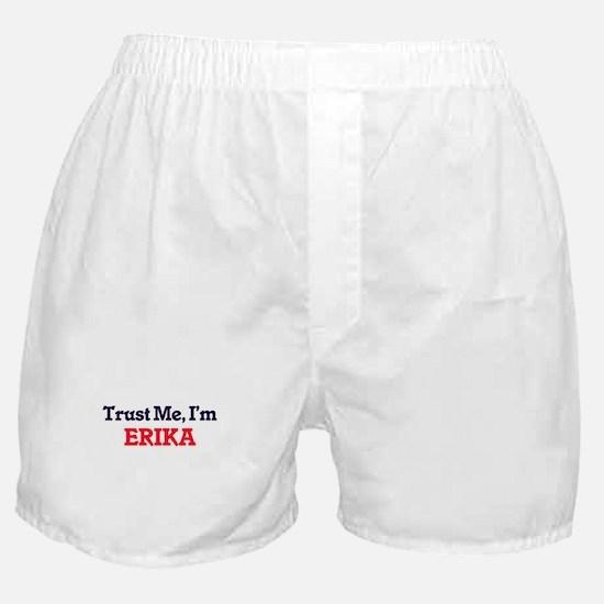Trust Me, I'm Erika Boxer Shorts