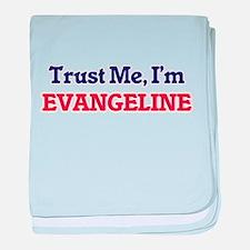 Trust Me, I'm Evangeline baby blanket