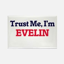 Trust Me, I'm Evelin Magnets