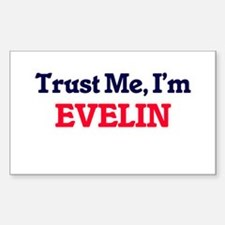 Trust Me, I'm Evelin Decal