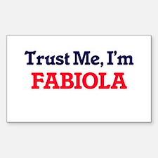 Trust Me, I'm Fabiola Decal