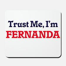 Trust Me, I'm Fernanda Mousepad