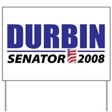 Dick Durbin Yard Sign