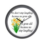 We don't stop laughing... Wall Clock