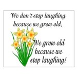 We don't stop laughing... Small Poster