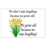 We don't stop laughing... Large Poster