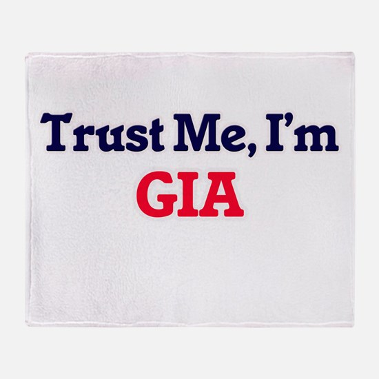 Trust Me, I'm Gia Throw Blanket