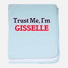 Trust Me, I'm Gisselle baby blanket