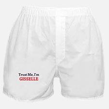 Trust Me, I'm Gisselle Boxer Shorts