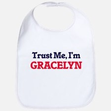Trust Me, I'm Gracelyn Bib