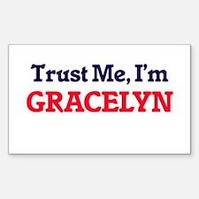 Trust Me, I'm Gracelyn Decal