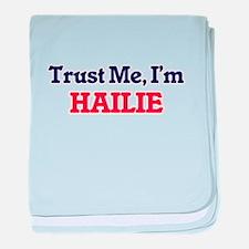 Trust Me, I'm Hailie baby blanket