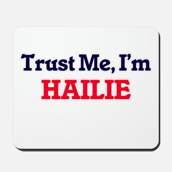 Trust Me, I'm Hailie Mousepad
