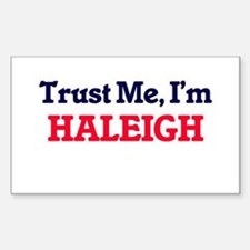 Trust Me, I'm Haleigh Decal