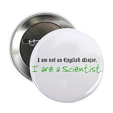 """I are a Scientist 2.25"""" Button"""