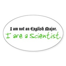 I are a Scientist Oval Decal