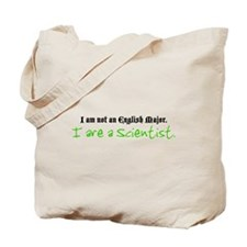 I are a Scientist Tote Bag