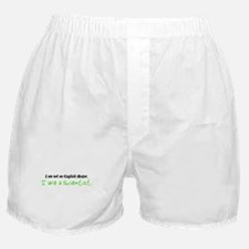 I are a Scientist Boxer Shorts