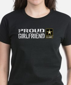 U.S. Army: Proud Girlfriend T-Shirt