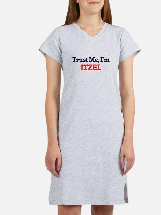 Trust Me, I'm Itzel Women's Nightshirt