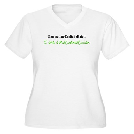 I are a Mathematician Women's Plus Size V-Neck T-S