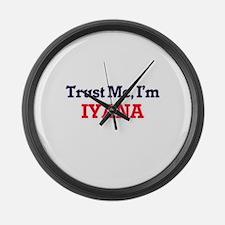 Trust Me, I'm Iyana Large Wall Clock