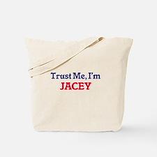 Trust Me, I'm Jacey Tote Bag