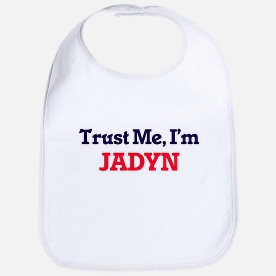Trust Me, I'm Jadyn Bib