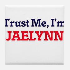 Trust Me, I'm Jaelynn Tile Coaster