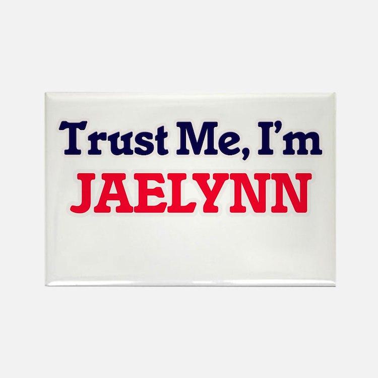 Trust Me, I'm Jaelynn Magnets