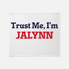 Trust Me, I'm Jalynn Throw Blanket