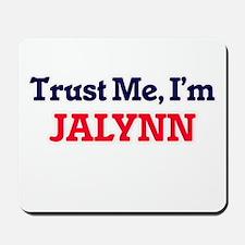 Trust Me, I'm Jalynn Mousepad