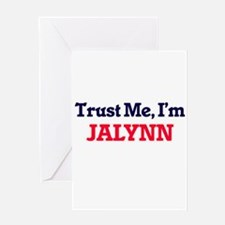 Trust Me, I'm Jalynn Greeting Cards