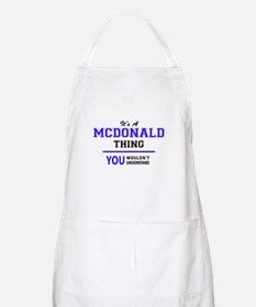 It's MCDONALD thing, you wouldn't understand Apron