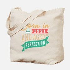 1921 Aged to Perfection Tote Bag