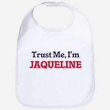 Trust Me, I'm Jaqueline Bib