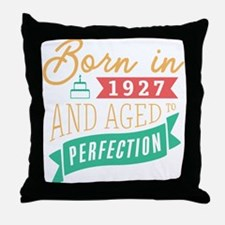 1927 Aged to Perfection Throw Pillow