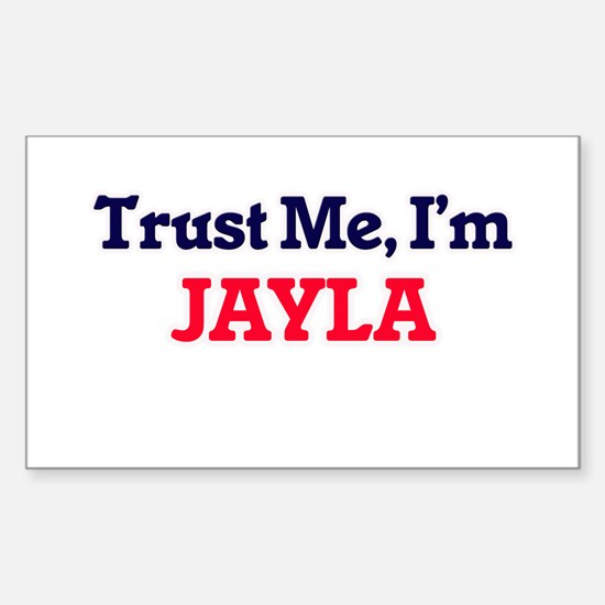 Trust Me, I'm Jayla Decal